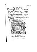 Hymne triomphal sur l'entree et louange du Prince Henry, esleu Roy Auguste de Pologne  Faicte à Paris le 14 jour de septembre 1573