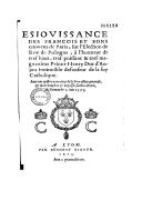 Esjouissance des Francois et bons citoyens de Paris, sur l'election de Roy de Pologne, à l'honneur de Henry Duc d'Anjou  Le dimanche 7 juin 1573