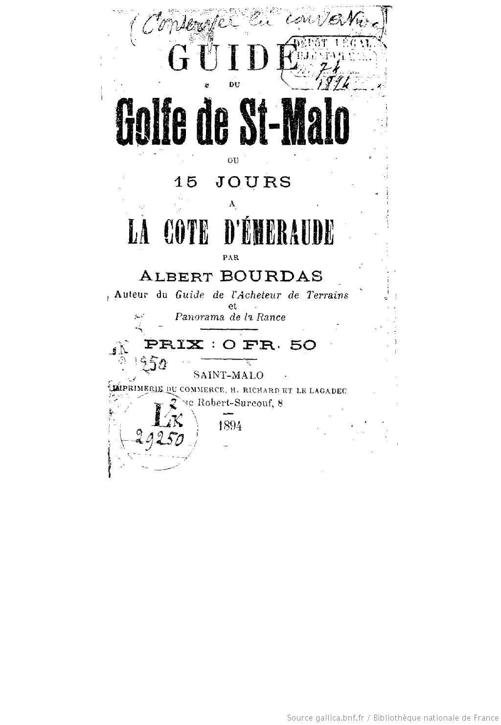 Guide du golfe de Saint-Malo, ou 15 jours à la côte d'émeraude / par Albert Bourdas,... | Bourdas Albert