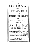 Voyages and discoveries in South America : The third from Cayenne into Guiana, in search of the lake of Parima  J. Grillet ; F. Bechamel. 1698