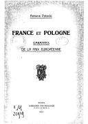 France et Pologne garantes de la paix européenne A. Potocki. 1921