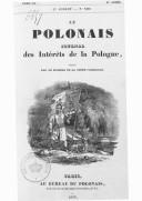 Le Polonais : journal des intérêts de la Pologne. 1834-1835