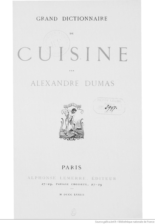 Alexandre dumas roscoff alsace les traiteurs le parc for Alexandre dumas grand dictionnaire de cuisine
