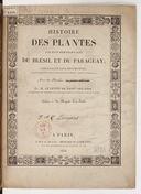 Histoire des plantes les plus remarquables du Brésil et du Paraguay  A. de Saint-Hilaire. 1824