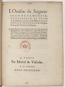 L'Oraison [de l'un] des ambassadeurs envoyez en France par les Estats du royaume de Poloigne (...), au sérénissime Henry (...) Sur la déclaration de son élection (et) pourquoy il a esté préféré aux autres compétiteurs  Zamoyski. 1574