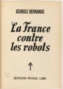 La France contre les robots  G. Bernanos. 1946