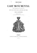 Histoire de l'art monumental dans l'antiquité et au moyen âge ; Suivi d'un Traité de la peinture sur verre (2e éd.) <br> L. Batissier. 1860