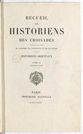 Alatyr Recueil des historiens des Croisades. Historiens orientaux. T.2  Traduction par A.-C. Barbier de Meynard. 1876-1887