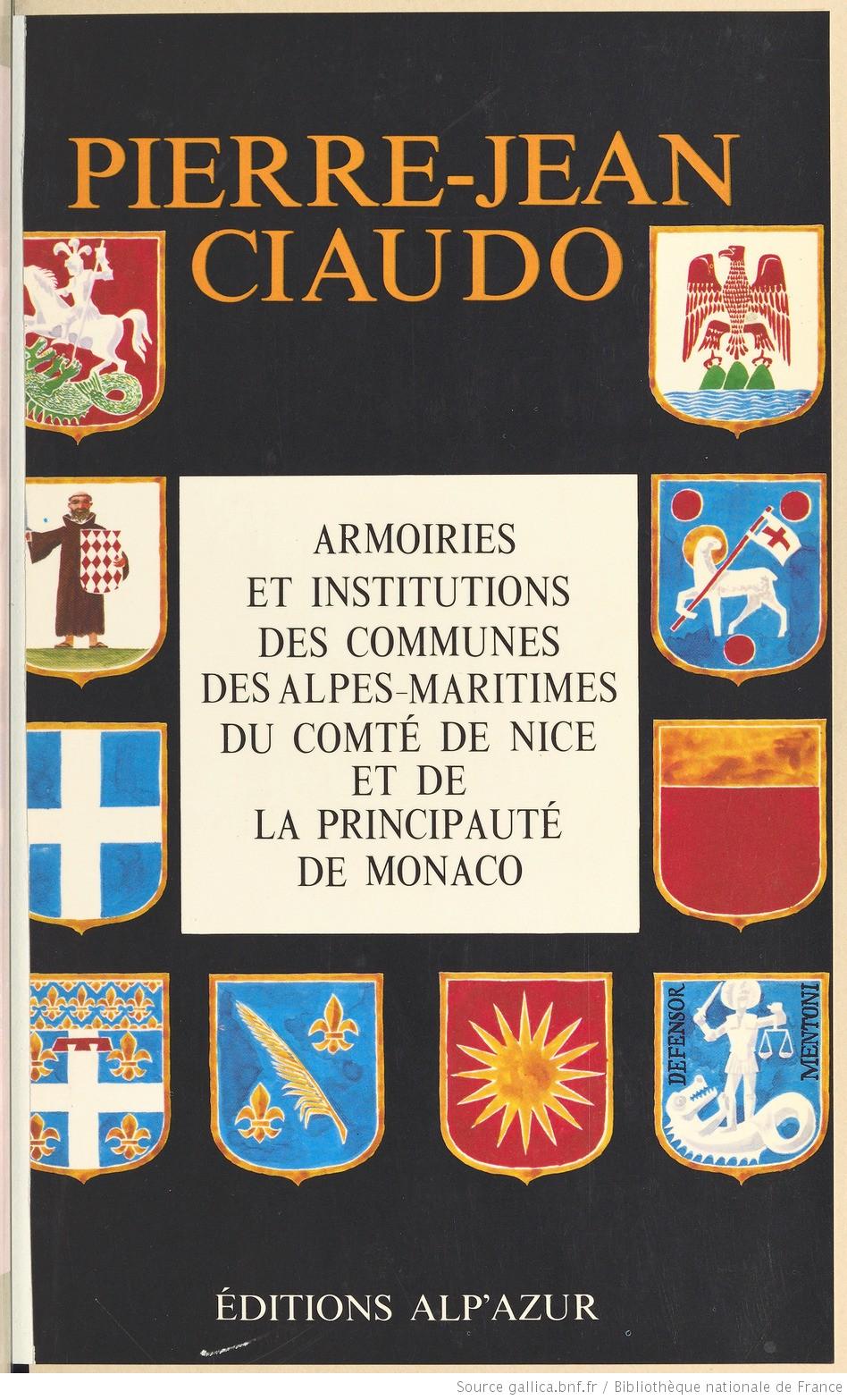 Armoiries et insutions des communes des Alpes-Maritimes, du comté on