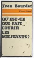 Image from Gallica about Qu'est-ce qui fait courir les militants ?, analyse sociologique des motivations et des comportements
