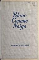 Image from Gallica about Robert Gaillard (1909-1975)