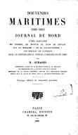 Souvenirs maritimes, 1881-1883 ; Journal de bord d'une campagne en Tunisie, en Égypte et dans le Levant sur le cuirassé le La Galissonnière, qui portait le pavillon de M. le contre-amiral Conrad, commandant en chef  B. Girard. 1895