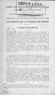 Les droits de la France en Orient : les mandats syro-palestiniens <br> Chambre de commerce de Marseille. 1923