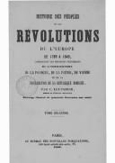Histoire des peuples et des révolutions de l'Europe, de 1789 à 1849 : comprenant les derniers événements de l'insurrection de la Pologne par C. Leynadier. 1850-1851