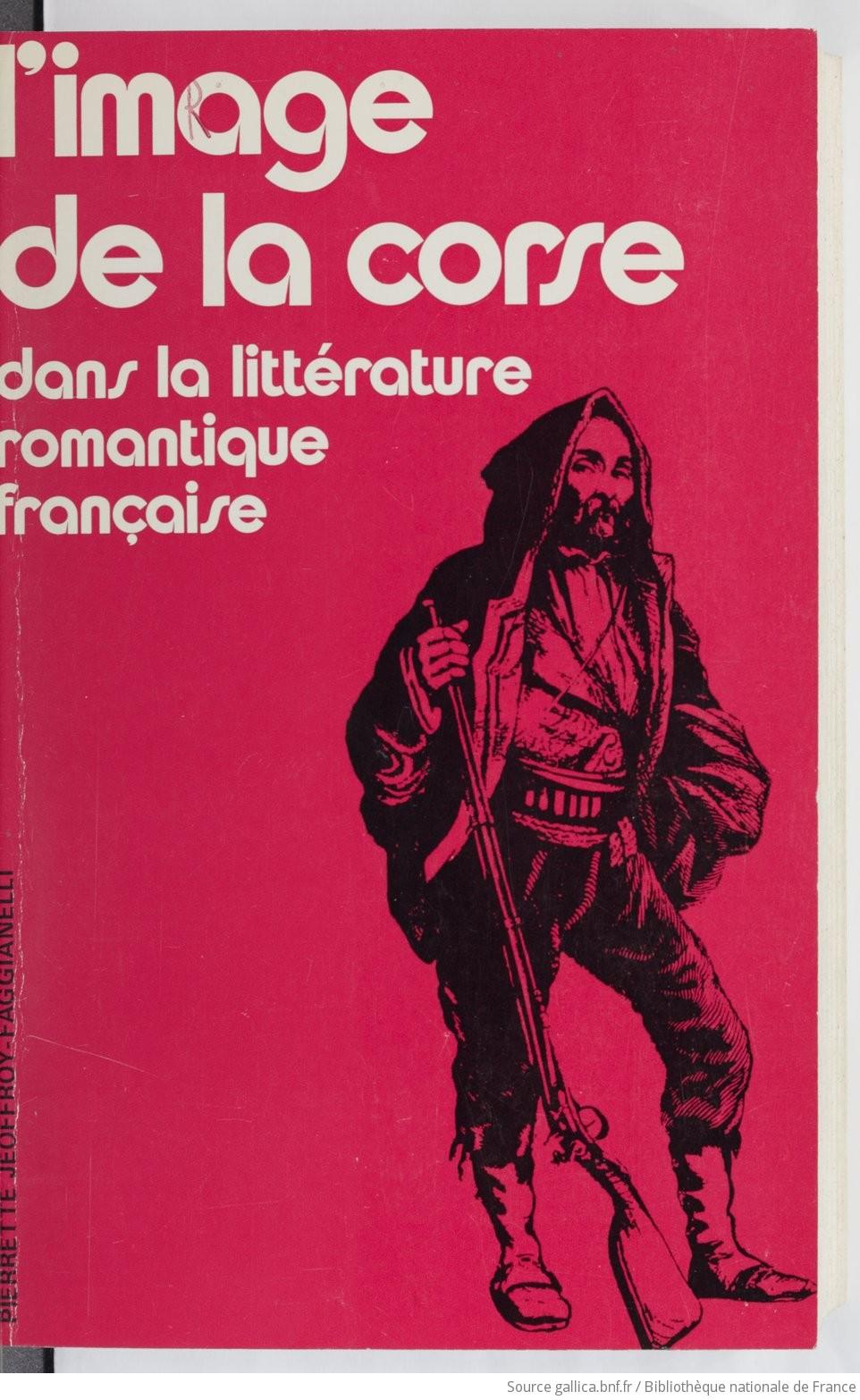 Littérature Romantique l'image de la corse dans la littérature romantique française : le