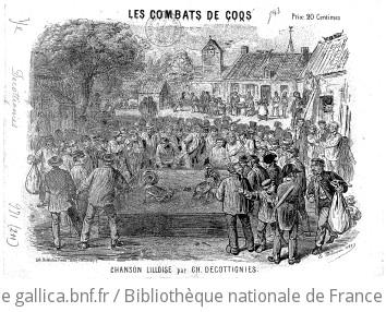 Les combats de coqs : chanson lilloise / par Ch. Decottignies
