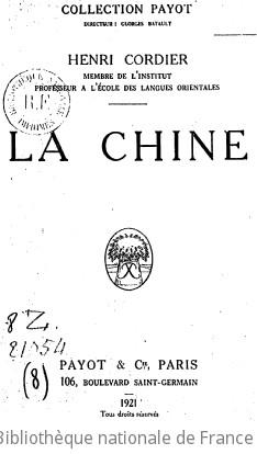 La Chine / Henri Cordier, membre de l Institut, professeur à l École des langues orientales