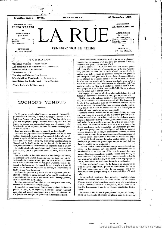 La Rue : Paris pittoresque et populaire / rédacteur en chef Jules Vallès ; [propriétaire-gérant S. Limozin] | 1867-11-30 | Gallica
