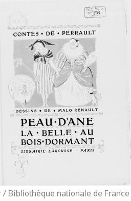 Contes de Perrault : Peau d âne, La belle au bois dormant / dessins de Malo Renault