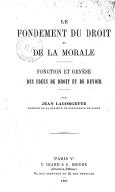 Image from Gallica about Le fondement du droit et de la morale, fonction et genèse des idées de droits et de devoir