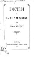 Image from Gallica about L'octroi de la ville de Saumur