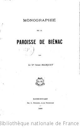 Monographie de la paroisse de Biénac, par le Dr Octave Marquet