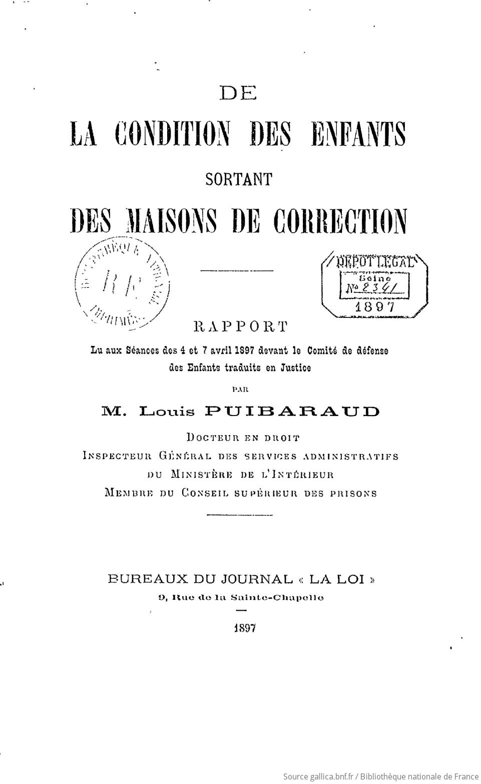 De la condition des enfants sortant des maisons de correction [Rapport présenté aux séances des 4 et 7 avril 1897]