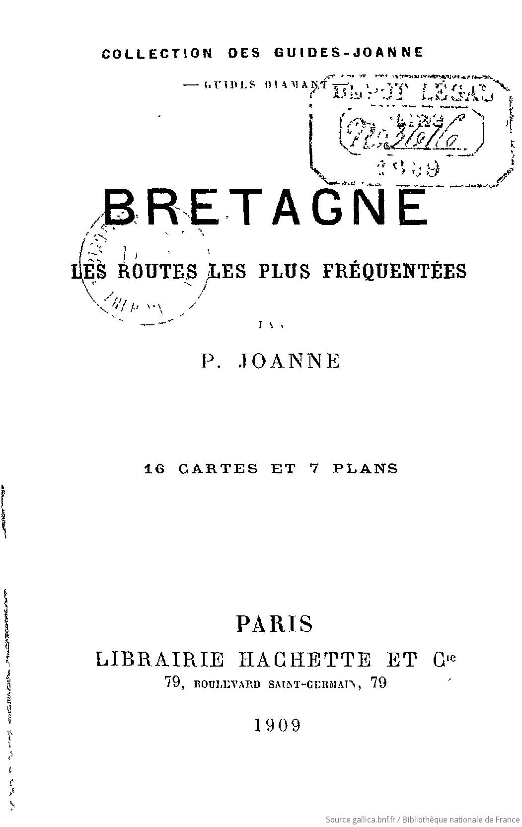 Bretagne, les routes les plus fréquentées / par P. Joanne | Joanne Paul