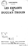 Livre Les exploits de Duguay-Trouin  L. Granval. 1933