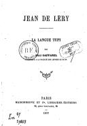 La langue Tupi : Jean de Léry  P. Gaffarel. 1877