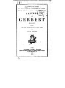 Lettres de Gerbert (983-997) / publiées, avec une introd. et des notes, par Julien Havet