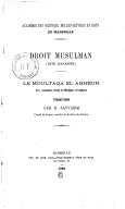 Droit musulman (rite Hanafite) : Le Moultaqa el abheur, avec commentaire abrégé du Madjma el anheur <br> 1882