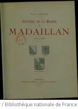 Histoire de la maison de Madaillan, 1076 à 1900