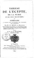 Tableau de l'Egypte, de la Nubie et des lieux circonvoisins, ou Itinéraire à l'usage des voyageurs qui visitent ces contrées  J.-J. Rifaud. 1830