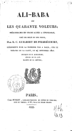 Ali-Baba, ou les Quarante voleurs, mélodrame en 3 actes à spectacle tiré des Mille et une nuits  Paris, Gaîté, 23 septembre 1822. Musique de M. Alexandre.