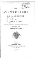 Les aventuriers de l'Amazone  A. Dubarry. 1890