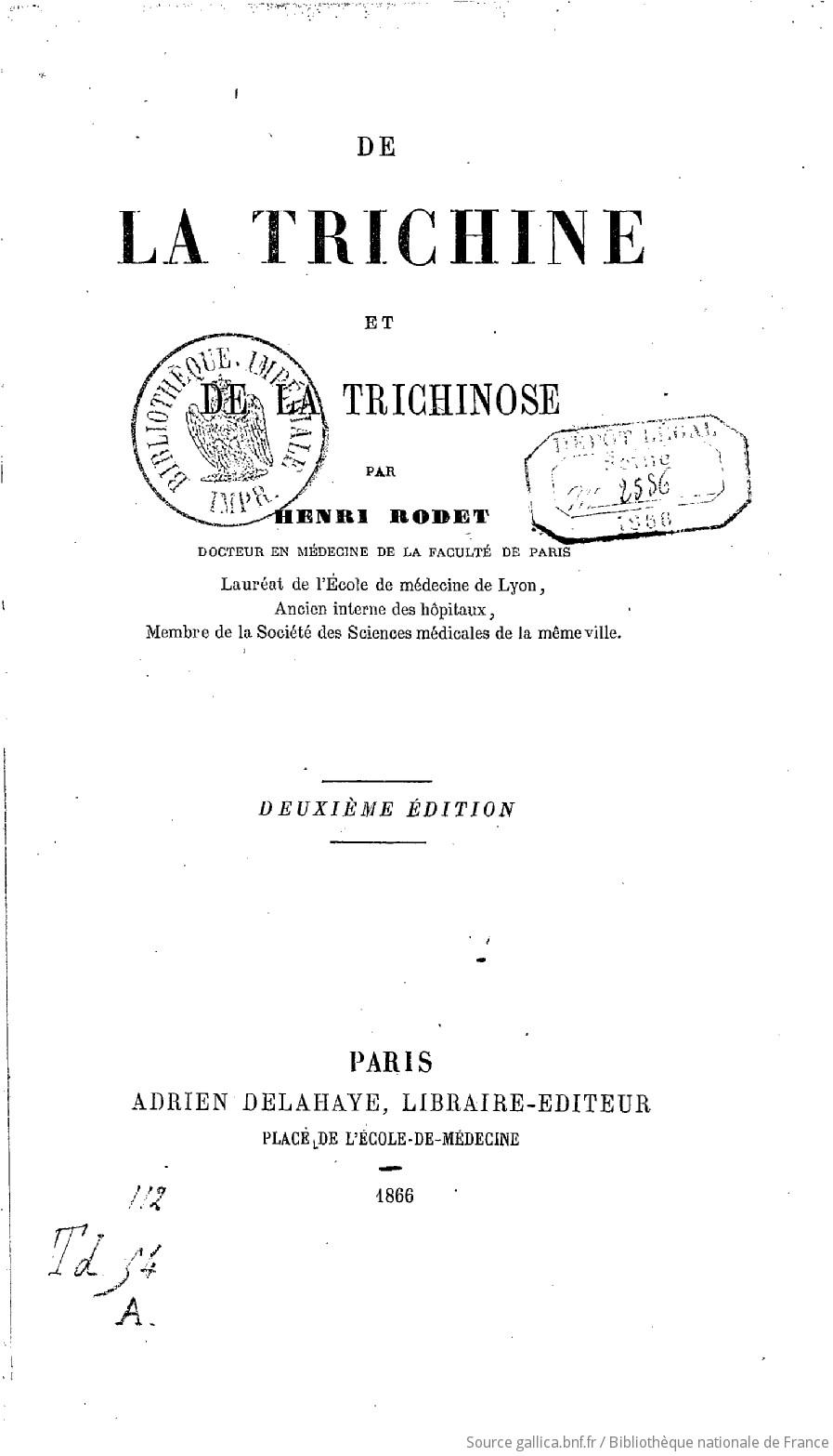 De la Trichine et de la trichinose, par Henri Rodet,... | Gallica