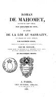 Roman de Mahomet en vers du XIIIe siècle ; Livre de la loi au Sarrazin en prose du XIVe siècle <br> A. du Pont ; R. Lulle. 1831