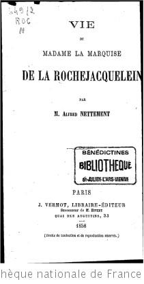 Vie de Mme la marquise de La Rochejacquelein, par M. Alfred Nettement