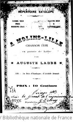 A Molins-Lille : chanson-type en patois de Lille / par Auguste Labbe...
