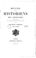 E. Dulaurier Recueil des historiens des Croisades. Documents arméniens 1869-1906