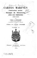 La région orientale : le Brésil. Cartes marines, constructions navales, voyages de découverte chez les Normands, 1500-1650  A. Anthiaume. 1916