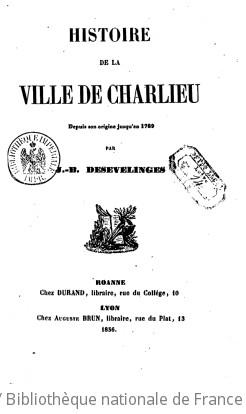 Histoire de la ville de Charlieu : depuis son origine jusqu