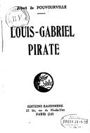 Louis-Gabriel, pirate  A. de Pouvourville. 1932