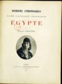 Recherches anthropologiques dans l'Afrique orientale : Égypte