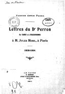 Lettres du Dr. Perron, du Caire et d'Alexandrie, à M. Jules Mohl, à Paris  1838-1854