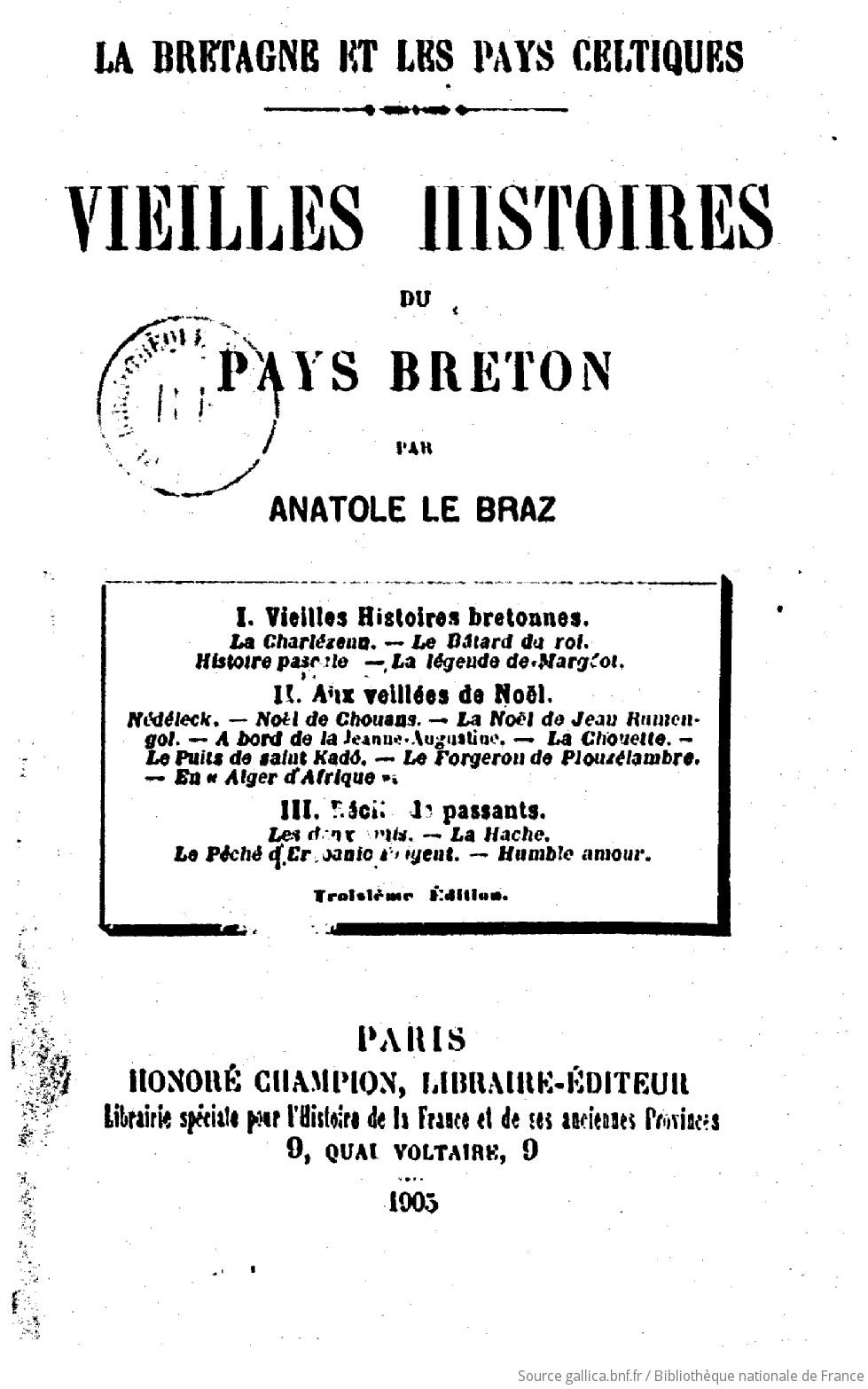 Vieilles histoires du pays breton (Troisième édition) / par Anatole Le Braz | Le Braz Anatole