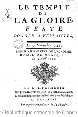 LE TEMPLE DE LA GLOIRE (Version de 1745) - Quatrième édition (livret) - 1746