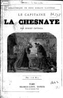 Le Capitaine La Chesnaye, par Ernest Capendu...