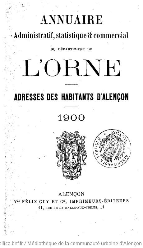 Annuaire administratif, statistique et commercial du département de l'Orne...